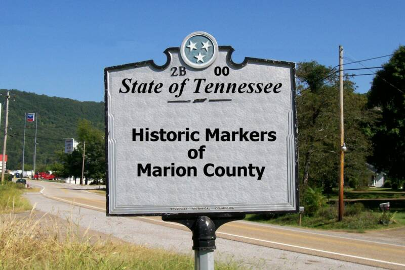 State of Tennessee Historic Markers of Marion County